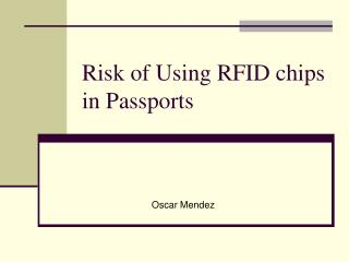 Risk of Using RFID chips in Passports
