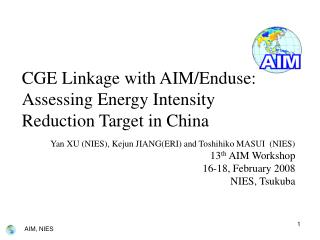 CGE Linkage with AIM/Enduse: Assessing Energy Intensity Reduction Target in China