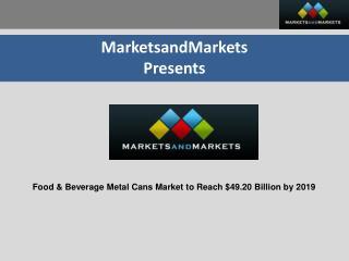 Food & Beverage Metal Cans Market