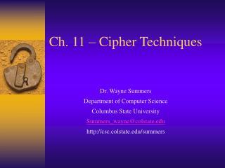 Ch. 11 – Cipher Techniques