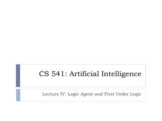 CS 541: Artificial Intelligence