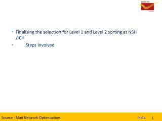 Finalising the selection for Level 1 and Level 2 sorting at NSH /ICH  Steps involved