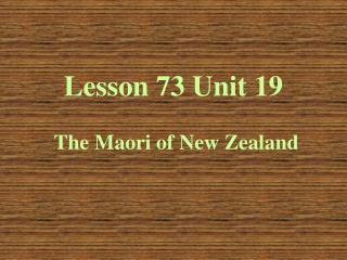 Lesson 73 Unit 19