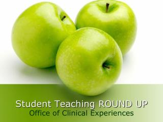 Student Teaching ROUND UP