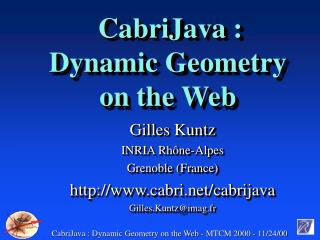 CabriJava : Dynamic Geometry on the Web