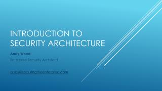 Introduction to Security Architecture