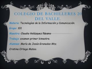 Colegio de bachilleres 20 del valle.