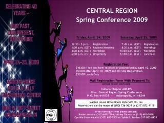 CENTRAL REGION Spring Conference 2009