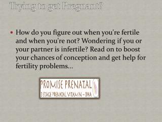 Trying to get Pregnant?