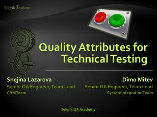 Quality Attributes for Technical Testing