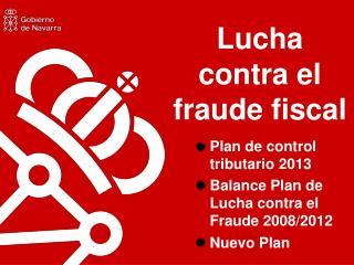 Lucha contra el fraude fiscal