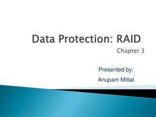 Data Protection: RAID