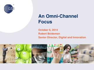 An Omni-Channel Focus