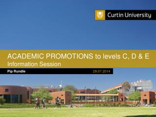 ACADEMIC PROMOTIONS to levels C, D & E Information Session