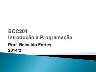 BCC201  Introdução à Programação