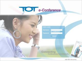 บริการ  TOT e-Conference คืออะไร ความสามารถของบริการ  TOT e-Conference