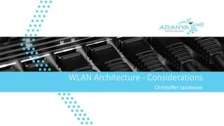WLAN Architecture - Considerations