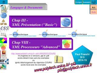 "Chap III -  XML Présentation (""Basic"")"