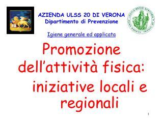 AZIENDA ULSS 20 DI VERONA    Dipartimento di Prevenzione Igiene generale ed applicata