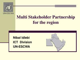 Multi Stakeholder Partnership  for the region