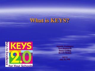 What is KEYS?