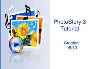 PhotoStory 3 Tutorial