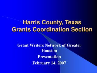Harris County, Texas  Grants Coordination Section