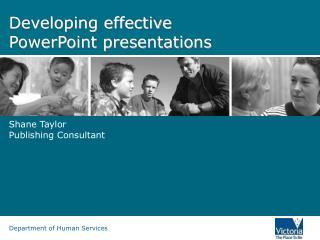 Developing effective  PowerPoint presentations