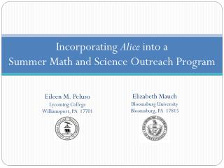 Incorporating  Alice  into a  Summer Math and Science Outreach Program