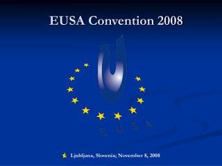 EUSA Convention 2008