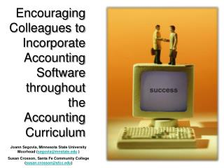 Encouraging Colleagues to Incorporate Accounting Software throughout the Accounting Curriculum
