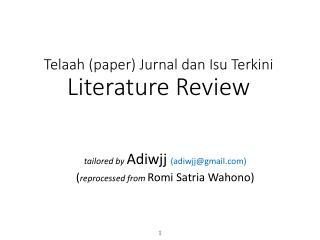Telaah  (paper)  Jurnal dan Isu Terkini Literature Review