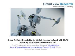 Artificial Organ & Bionics Market Study To 2020