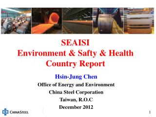 SEAISI Environment &  Safty  & Health  Country Report