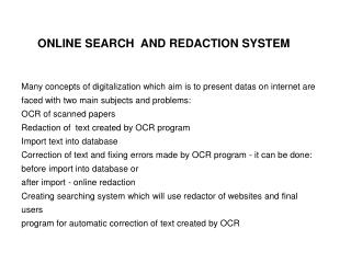 ONLINE SEARCH  AND REDACTION SYSTEM