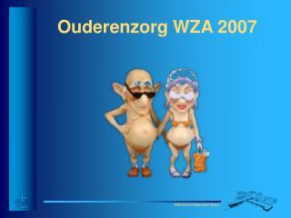 Ouderenzorg WZA 2007
