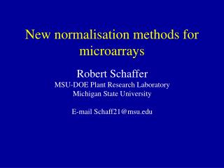 New normalisation methods for microarrays