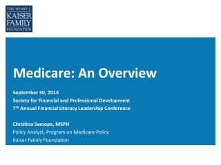 Medicare: An Overview