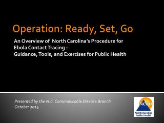Operation: Ready, Set, Go