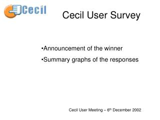 Cecil User Survey
