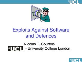 Exploits Against Software  and Defences