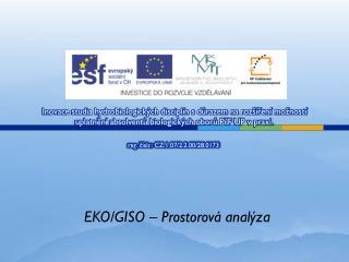 EKO/GISO –  Prostorová analýza
