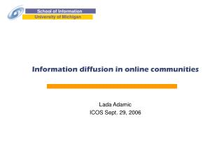 Information diffusion in online communities