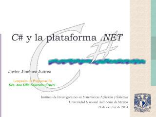 C#  y la plataforma  .NET