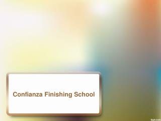 Confianza Finishing School