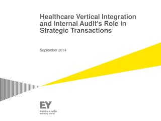 Healthcare Vertical Integration and Internal Audit's Role in Strategic Transactions