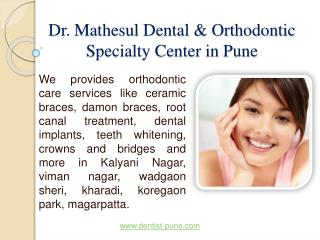 Dr. Mathesul Dental & Orthodontic Specialty Center in Pune