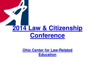 2014 Law & Citizenship Conference