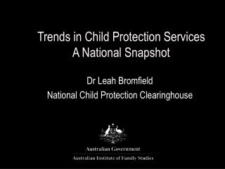 Trends in Child Protection Services A National Snapshot