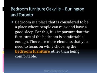 Bedroom furniture Oakville - Burlington in Milton